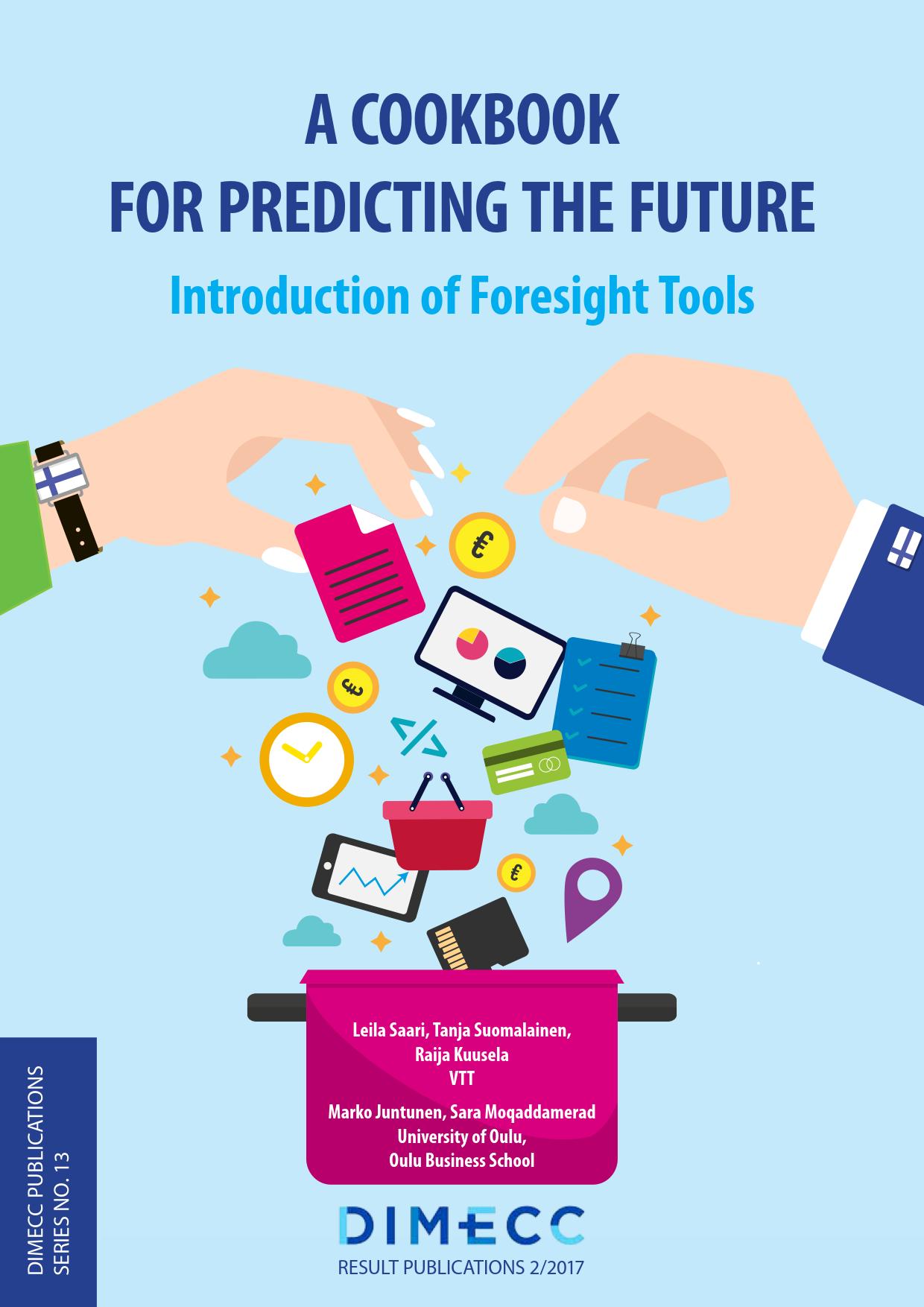 For Predicting The Future A Cookbook